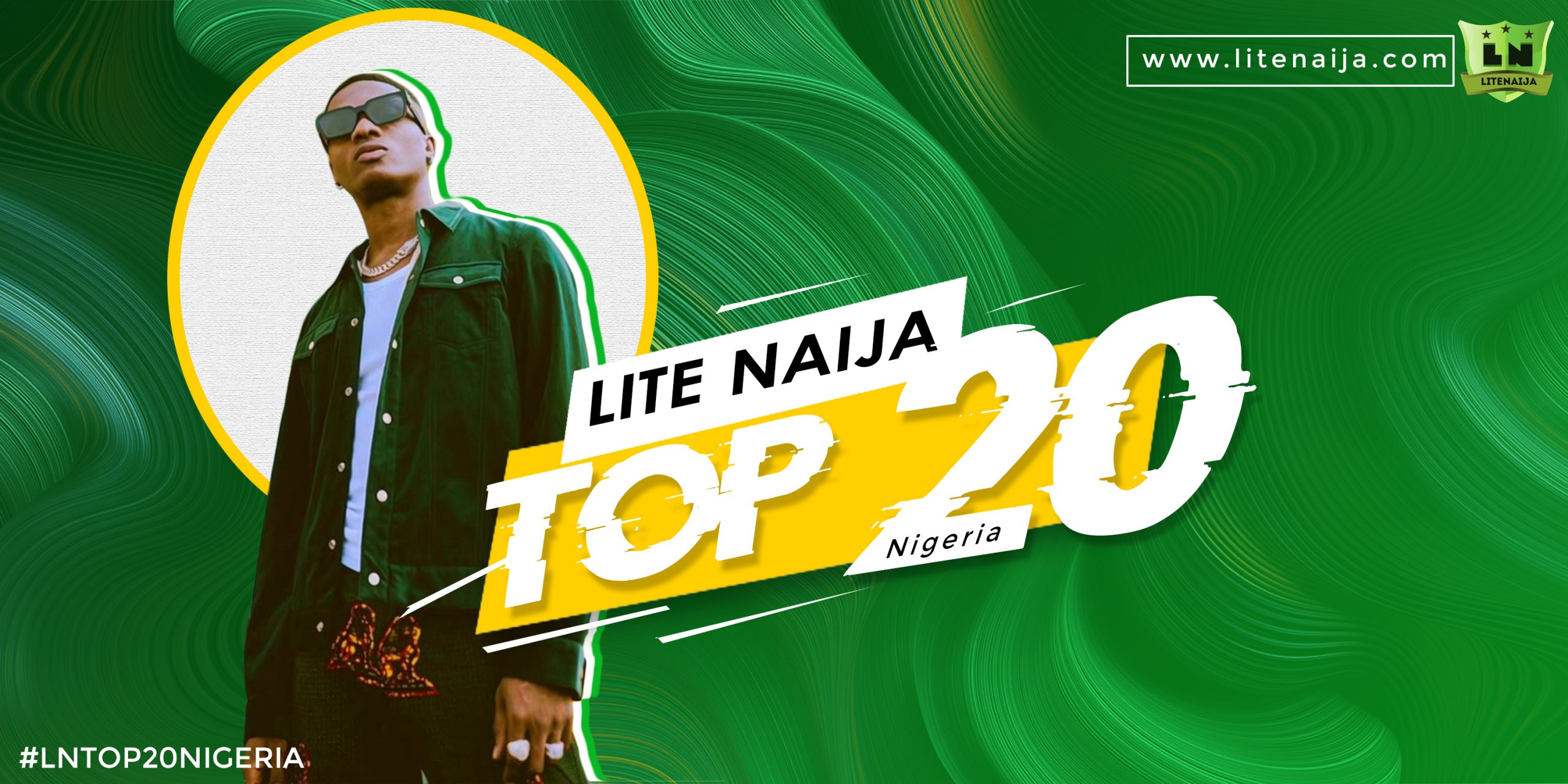 LN Top 20 Song In Nigeria